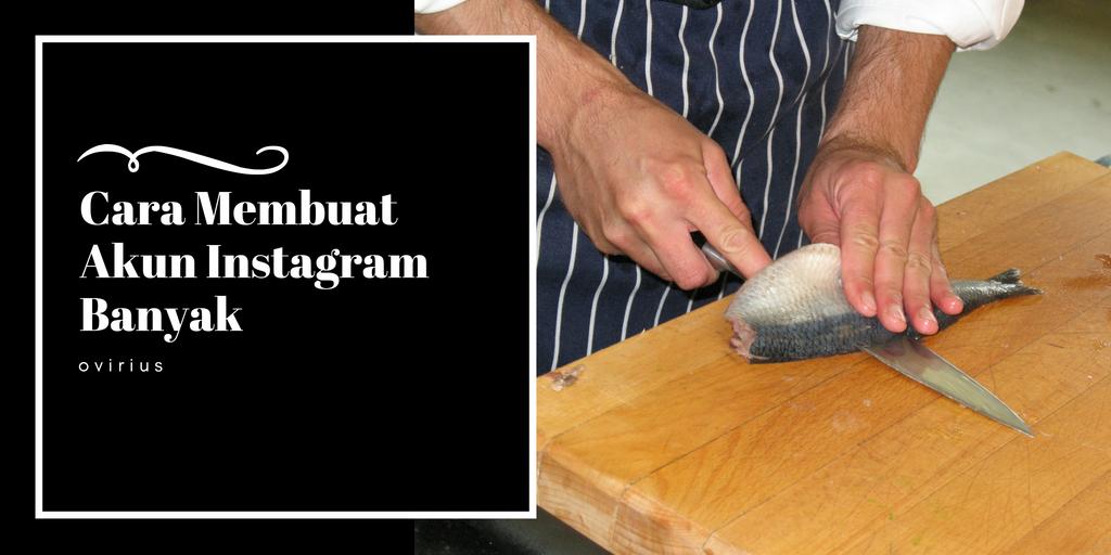 Cara Membuat Akun Instagram Banyak