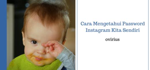 Cara Mengetahui Password Instagram Kita Sendiri