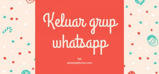 cara keluar dari grup whatsapp tanpa ketahuan admin dan anggota