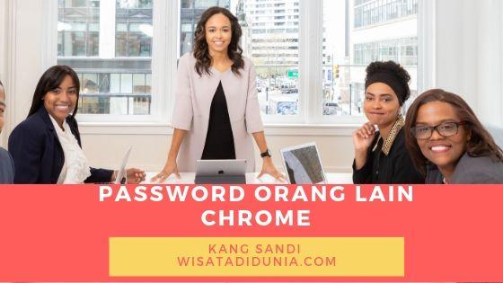 cara melihat password facebook orang lain di google chrome