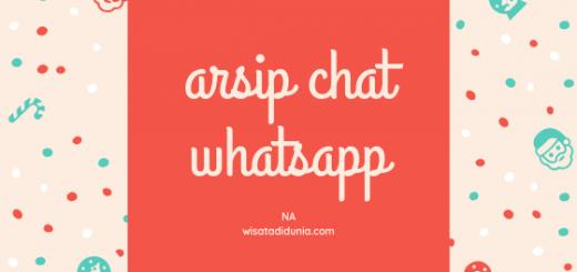 cara mengarsipkan chat whatsapp dan cara mengembalikan arsip chat whatsapp