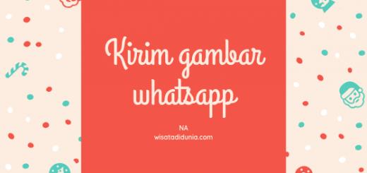 cara kirim gambar di whatsapp dengan kualitas tetap di whatsapp