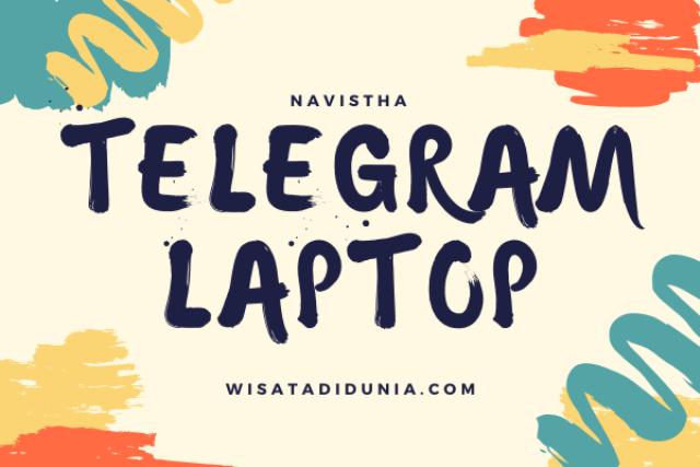 cara menggunakan telegram di laptop pc