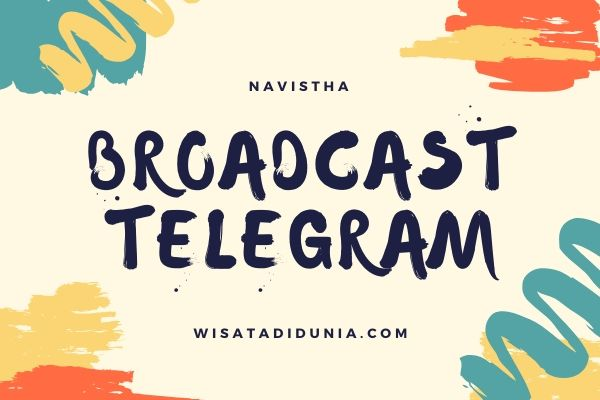 Cara broadcast telegram