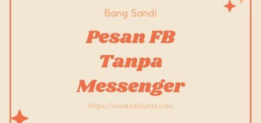 Cara Buka Pesan Facebook Tanpa Aplikasi Messenger