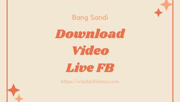 Cara Download Video Siaran Langsung di FB