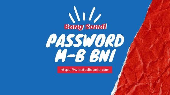 Cara Mengatasi Lupa Password M Banking BNI