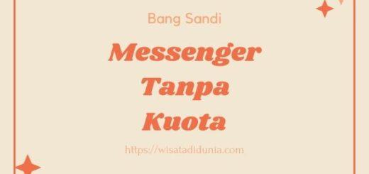 Cara menggunakan Messenger gratis tanpa kuota