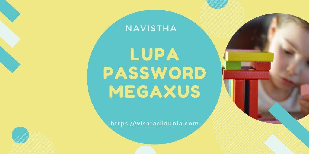 Lupa Password Megaxus Ayodance
