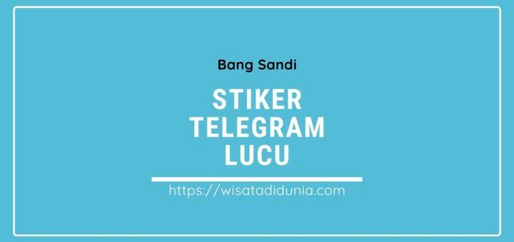 Stiker Telegram Lucu