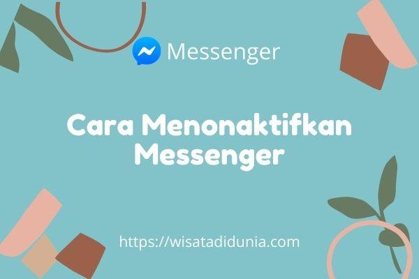 cara mematikan akun messenger